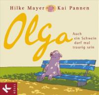 Olga - Hilke Mayer, Kai Pannen