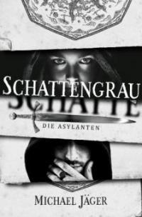 Schattengrau - Michael Jäger