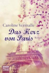 Das Herz von Paris - Caroline Vermalle