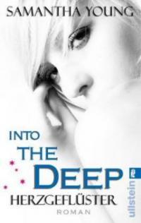 Into the Deep - Herzgeflüster (Deutsche Ausgabe) - Samantha Young