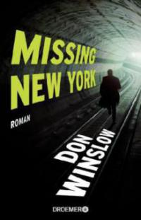 Missing. New York - Don Winslow