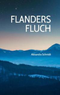 Flanders Fluch - Alexandra Schmidt