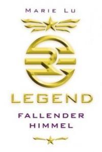 Legend 01 - Fallender Himmel - Marie Lu