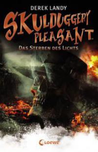 Skulduggery Pleasant 09 - Das Sterben des Lichts - Derek Landy