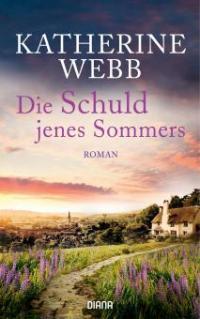 Die Schuld jenes Sommers - Katherine Webb