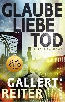 Glaube Liebe Tod - Peter Gallert, Jörg Reiter