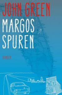 Margos Spuren - John Green