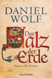 Das Salz der Erde - Daniel Wolf