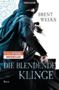 Die blendende Klinge - Brent Weeks