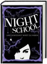 Night School 05. Und Gewissheit wirst du haben - C. J. Daugherty