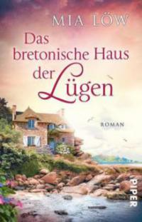 Das bretonische Haus der Lügen - Mia Löw