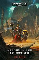 Warhammer 40.000 - Belisarius Cawl - Guy Haley
