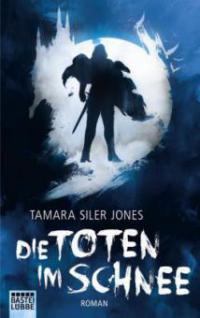 Die Toten im Schnee - Tamara Siler Jones