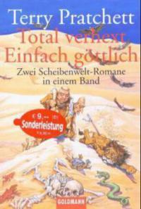 Total verhext / Einfach göttlich - Terry Pratchett
