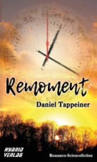 Remoment - Daniel Tappeiner