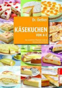 Dr Oetker Kasekuchen Von A Z Was Liest Du