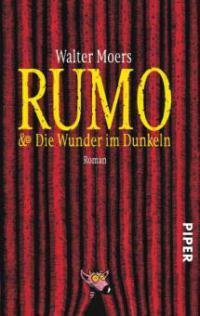 Rumo und Die Wunder im Dunkeln - Walter Moers
