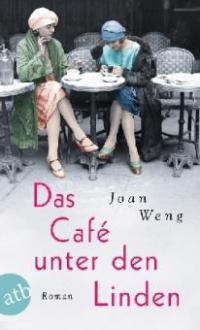 Das Café unter den Linden - Joan Weng