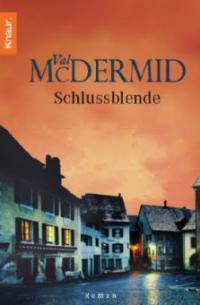 Schlussblende - Val McDermid