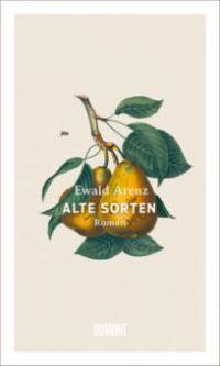 Alte Sorten - Ewald Arenz