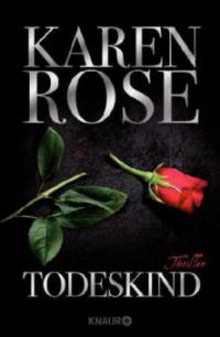 Todeskind - Karen Rose