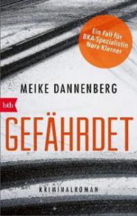 Gefährdet - Meike Dannenberg