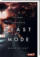 Beastmode 2: Gegen die Zeit - Rainer Wekwerth