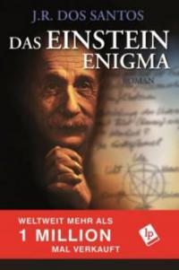 Das Einstein Enigma - J. R. Dos Santos