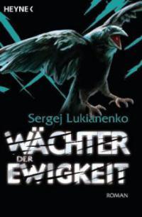 Wächter der Ewigkeit - Sergej Lukianenko