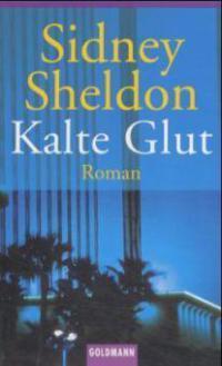 Kalte Glut - Sidney Sheldon