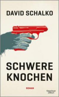 Schwere Knochen - David Schalko