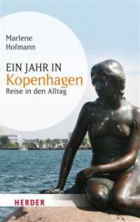 Ein Jahr in Kopenhagen - Marlene Hofmann