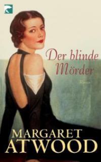 Der blinde Mörder - Margaret Atwood