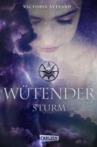 Wütender Sturm (Die Farben des Blutes 4) - Victoria Aveyard