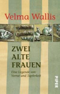 Zwei alte Frauen - Velma Wallis