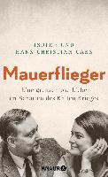 Mauerflieger - Isolde Cars, Hans Christian Cars
