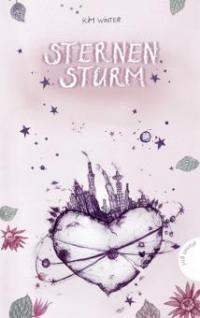 Sternen-Trilogie 02. Sternensturm - Kim Winter