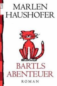 Bartls Abenteuer - Marlen Haushofer
