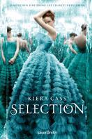 Selection 01 - Kiera Cass