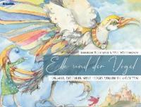 Ella und der Vogel - Miriam Tölgyesi