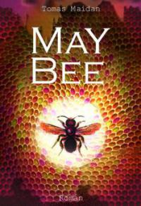 MAY BEE - Tomas Maidan