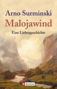 Malojawind - Arno Surminski