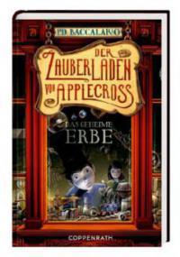 Der Zauberladen von Applecross - Das geheime Erbe - Pierdomenico Baccalario