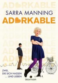 Adorkable - Sarra Manning