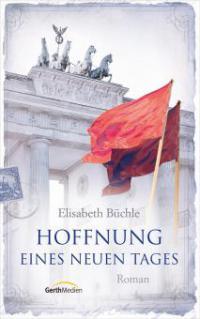 Hoffnung eines neuen Tages - Elisabeth Büchle
