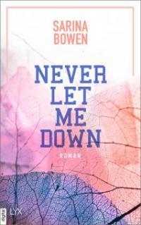 Never Let Me Down - Sarina Bowen