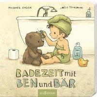 Badezeit mit Ben und Bär - Michael Engler
