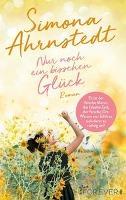 Nur noch ein bisschen Glück - Simona Ahrnstedt
