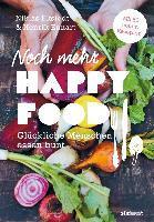 Noch mehr Happy Food - Henrik Ennart, Niklas Ekstedt