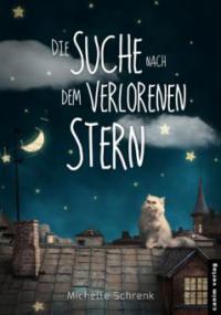 Die Suche nach dem verlorenen Stern - Michelle Schrenk